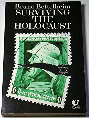 the holocaust essay by bruno bettelheim The museum's collections document the fate of holocaust victims, survivors, rescuers, liberators with an essay by bruno bettelheim publication.