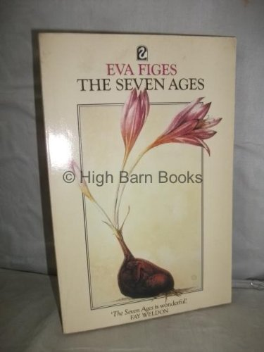 Seven Ages (Flamingo): Figes, Eva