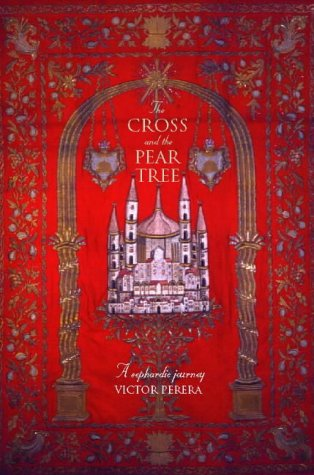 9780006542391: The Cross and the Pear Tree: A Sephardic Journey