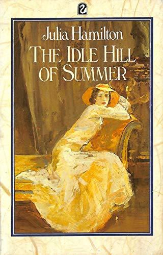 9780006542414: Idle Hill of Summer (Flamingo)