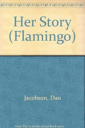 Her Story (Flamingo): JACOBSON, DAN