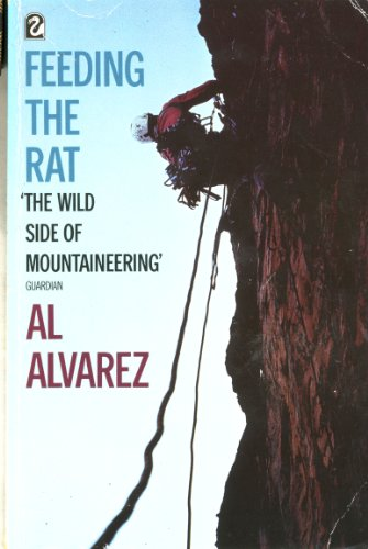 9780006543442: Feeding the Rat: Profile of a Climber - Mo Anthoine (Flamingo)