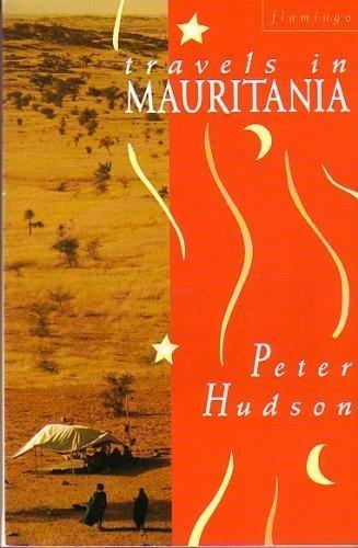 9780006543589: Travels in Mauritania (Flamingo)