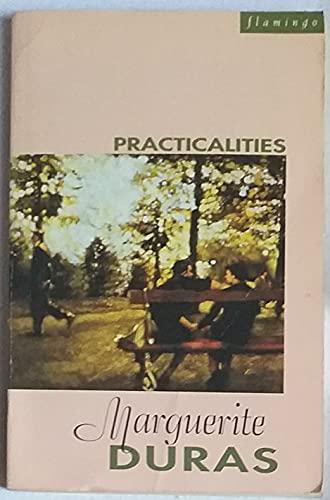 9780006544012: Practicalities: Marguerite Duras Speaks to JÚr¶me Beaujour