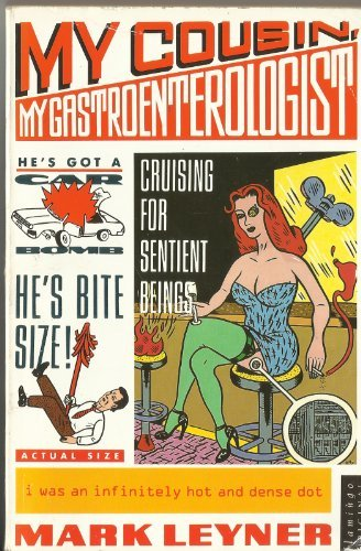 My Cousin, My Gastroenterologist (Flamingo) (0006544177) by Leyner, Mark