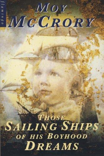 9780006544395: Those Sailing Ships of His Boyhood Dreams