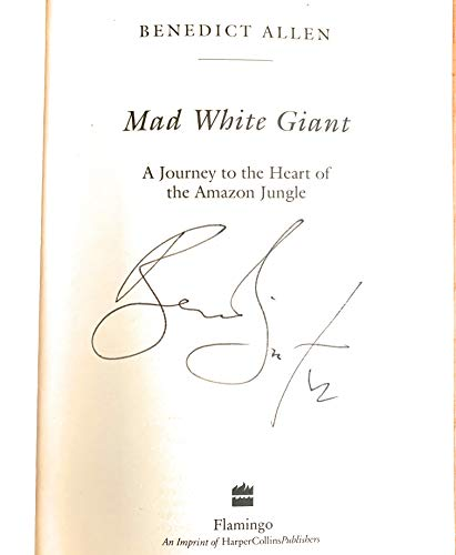 9780006545149: MAD WHITE GIANT : A Journey to the Heart of the Amazon Jungle