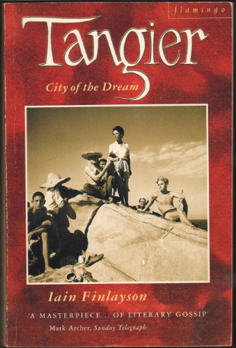 9780006545194: Tangier: City of the Dream