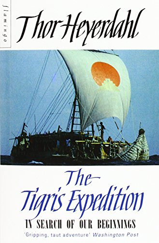 9780006545316: The Tigris Expedition: In Search of Our Beginnings