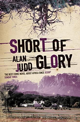 9780006545361: Short of Glory