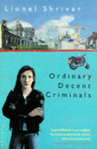 9780006545767: Ordinary Decent Criminals