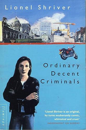 9780006545767: Ordinary Decent Criminals