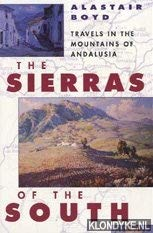 9780006545910: Sierras of the South: Travels in the Mountains of Andalusia