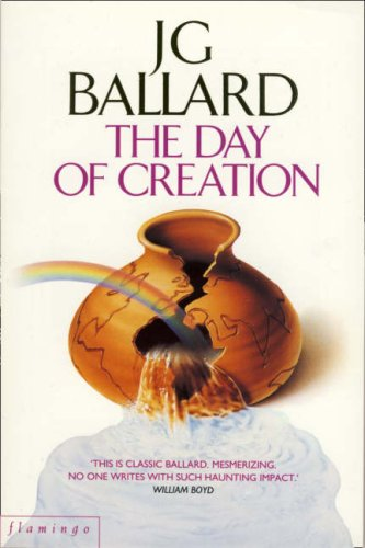 9780006545941: The Day of Creation (Flamingo modern classic)