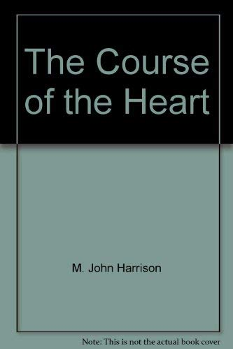 9780006546023: The Course of the Heart