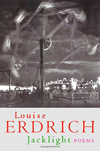 Jacklight Poems: Erdrich Louise