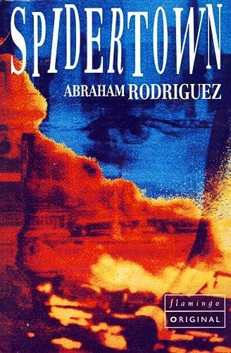 9780006546313: Spidertown (Flamingo Original)
