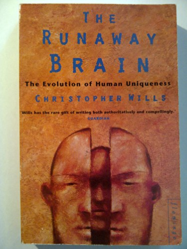 9780006546726: The Runaway Brain: Evolution of Human Uniqueness