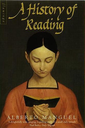 A History of Reading.: MANGUEL, Alberto.