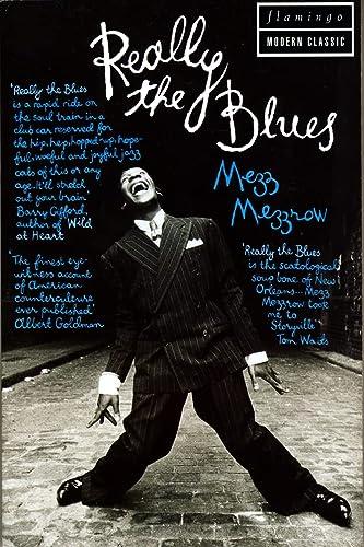 Really The Blues: Mezz Mezzrow