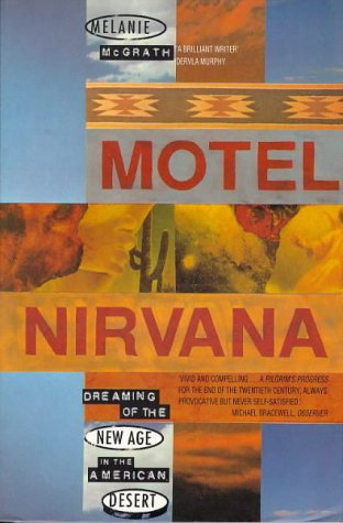 9780006547150: Motel Nirvana: Dreaming of the New Age in the American Desert