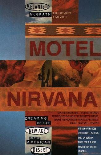 9780006547150: Motel Nirvana (Dreaming of the New Age in the American Desert)