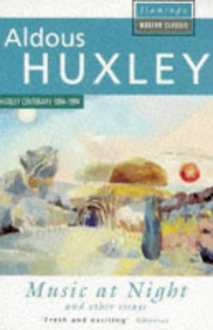 Music at Night and Other Essays: Aldous Huxley
