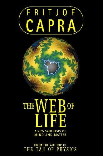 9780006547518: Web of Life: A New Synthesis of Mind and Matter