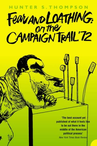 9780006547846: Fear and Loathing on the Campaign Trail '72