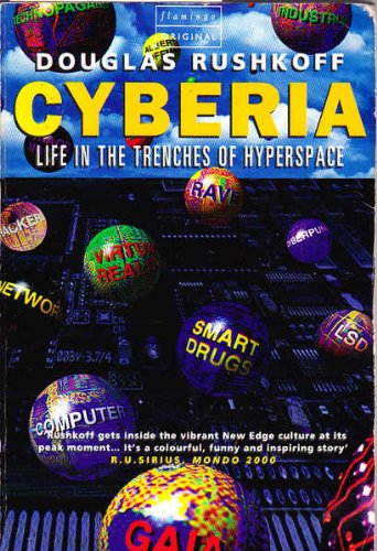 9780006547921: CYBERIA: LIFE IN THE TRENCHES OF HYPERSPACE
