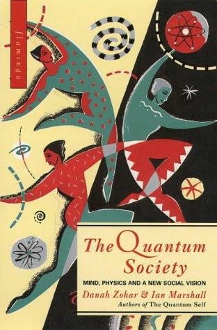 9780006547938: The Quantum Society