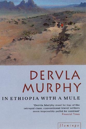 In Ethiopia with a Mule: Dervla Murphy