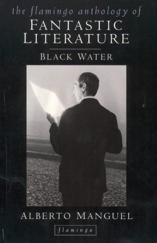 9780006548034: Black Water: Flamingo Anthology of Fantastic Literature