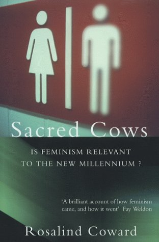 9780006548201: Sacred Cows: Is Feminism Relevant to the New Millennium?