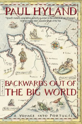 9780006548263: Backwards Out of the Big World: Voyage into Portugal