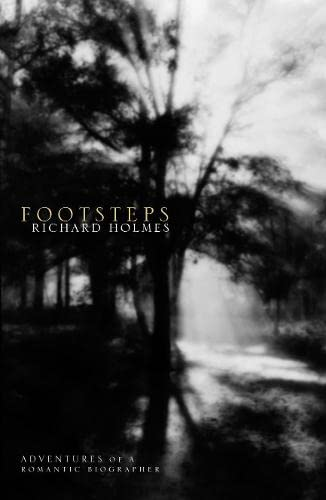 9780006548409: Footsteps: Adventures of a Romantic Biographer