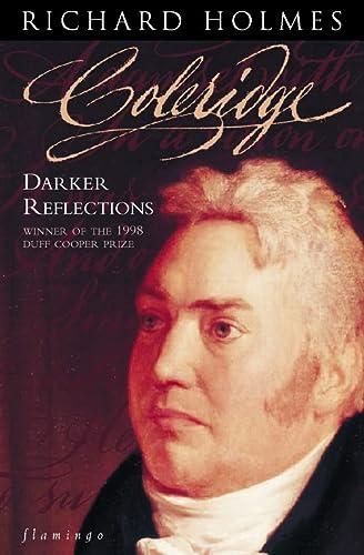 9780006548423: Coleridge: Darker Reflections (Vol 2)