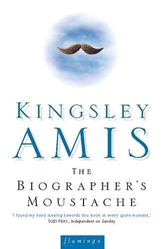 The Biographer's Moustache: KINGSLEY AMIS