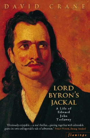 9780006548805: Lord Byron's Jackal: A Life of Trelawny: A Life of Trelawnay