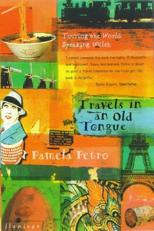 9780006550105: Travels in an Old Tongue: Touring the World Speaking Welsh