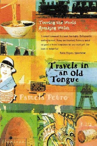 9780006550105: Travels in an Old Tongue: Touring the World Speaking Welsh (Welsh and English Edition)