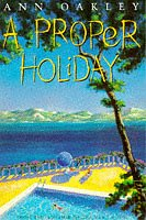 9780006550143: A Proper Holiday