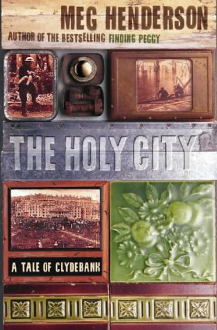 9780006550259: The Holy City: A Tale of Clydebank