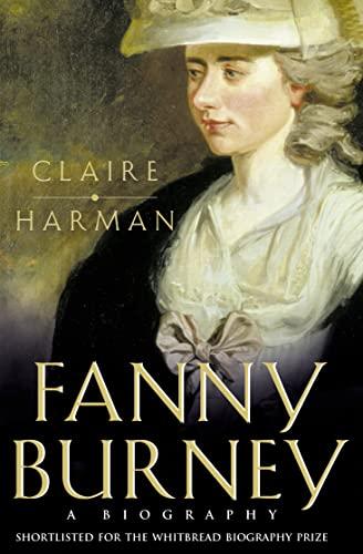 9780006550365: Fanny Burney: A Biography