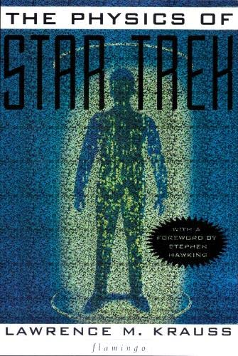 9780006550426: The Physics of 'Star Trek