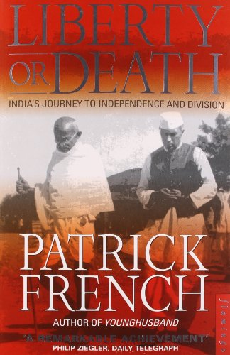 9780006550457: Liberty Or Death: India's Journey to Independence and Division