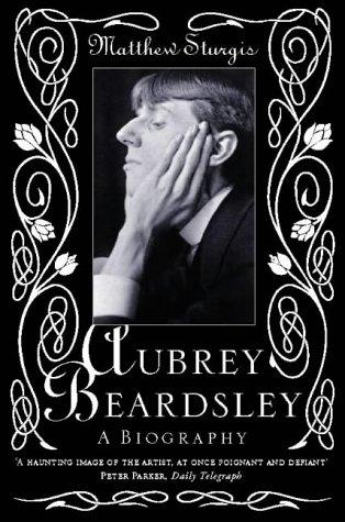 9780006550563: Aubrey Beardsley : A Biography