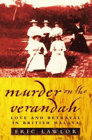 9780006550655: Murder on the Verandah: Love and Betrayal in British Malaya