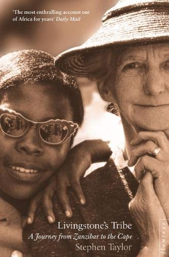 9780006550693: Livingstone's Tribe: A Journey From Zanzibar to the Cape