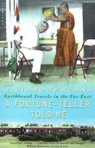 9780006550716: A Fortune-Teller Told Me: Earthbound Travels in the Far East